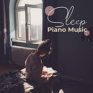 Sleep Piano Music: Classical Instrumental Music for Sleep, Piano Pieces for Insomnia & Sleepless Nights, Relaxing Lullabies for Goodnight, Bedtime Piano Melodies