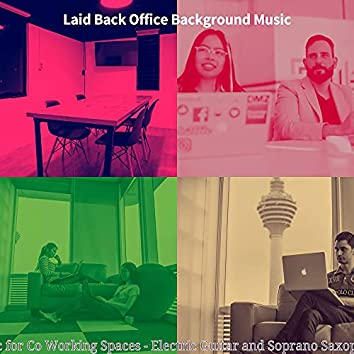 Music for Co Working Spaces - Electric Guitar and Soprano Saxophone