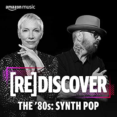 REDISCOVER THE '80s: Synth Pop by Amazon's Music Experts