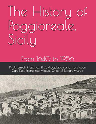 The History of Poggioreale, Sicily: From 1640 to 1956