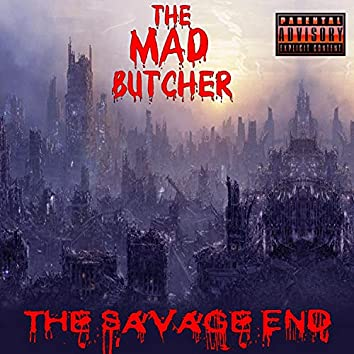 The Savage End