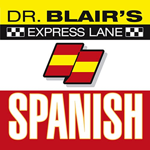 Dr. Blair's Express Lane Spanish audiobook cover art