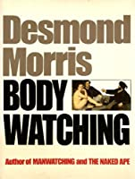 Bodywatching (Equinox Book S.)