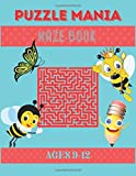 Puzzle Mania: Fun Mazes and More Workbook - All Ages, 1st Grade, 2nd Grade, Learning Activities, Games, Puzzles, Problem-Solving, and More