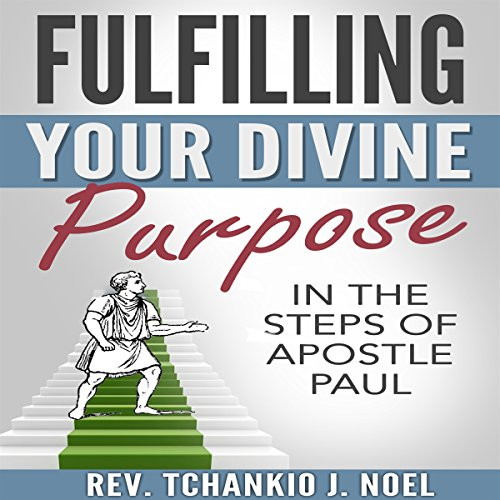 Fulfilling Your Divine Purpose cover art