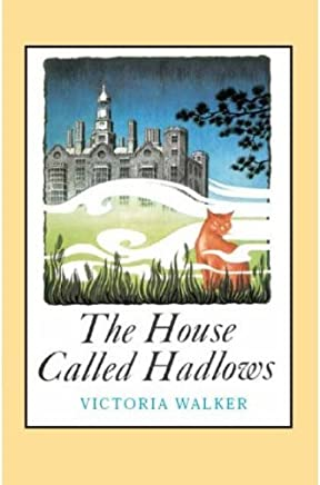 The House Called Hadlows (English Edition)