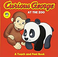 Curious George at the Zoo (CGTV Touch-and-Feel Board Book)