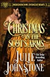 Christmas in the Scot's Arms (Highlander Vows: Entangled Hearts) (Volume 3)