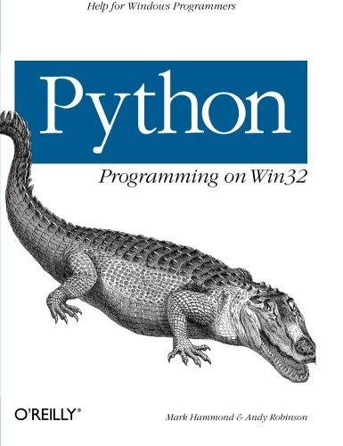 Download Python Programming On Win32: Help For Windows Programmers (Classique Us) 