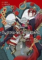 Disney Twisted-Wonderland The Comic Episode of Heartslabyul 第01巻