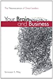 Image of Your Brain and Business: The Neuroscience of Great Leaders