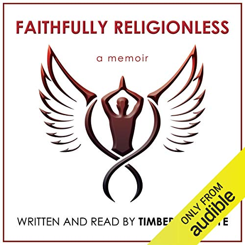 Faithfully Religionless Audiobook By Timber Hawkeye cover art