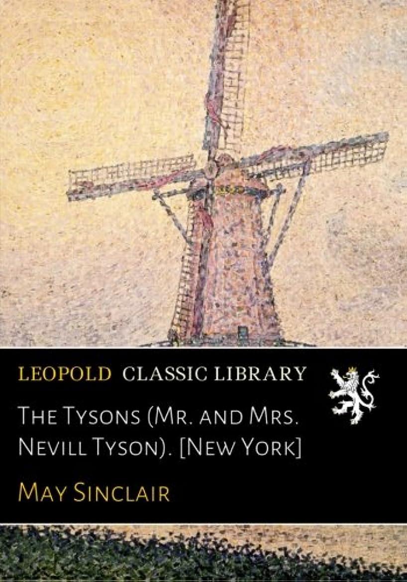 当社不良切るThe Tysons (Mr. and Mrs. Nevill Tyson). [New York]