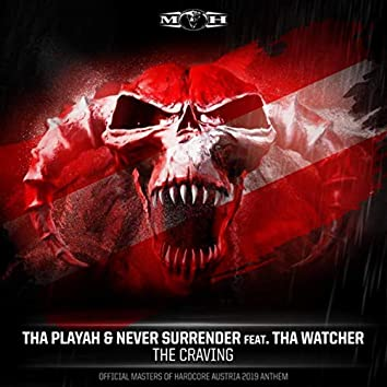 The Craving (Official Masters of Hardcore Austria 2019 Anthem)
