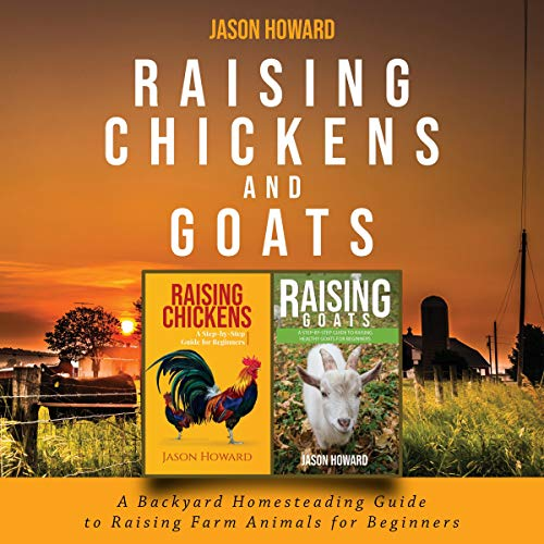 Raising Chickens and Goats cover art