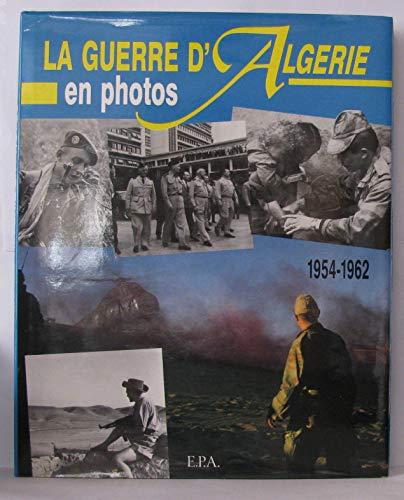 La guerre d'Algérie en photos, 1954-1962
