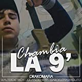 Chambia la 9 (Con Juliano Chieff, Gabo el Chamaquito y Walter Dietrich