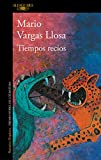 Tiempos recios / Fierce Times (Spanish Edition)