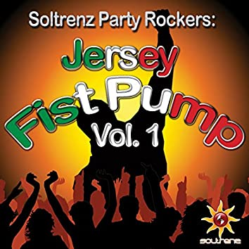Jersey Fist Pump Vol. 1 (Mixed By Jay Dabhi)