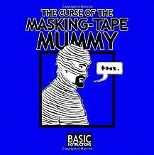 The curse of the Masking Tape Mummy: Basic Instructions