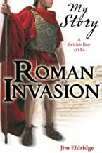Roman Invasion (My Story)