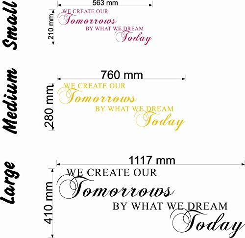 Wondrous Wall Art We Create Our Tomorrows by What We Dream Today Citation Murale Noir Taille M