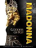 Madonna: Goddess of Pop