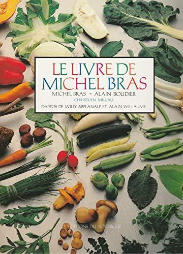 Le livre de Michel Bras (Le Rouergue Littéraire)