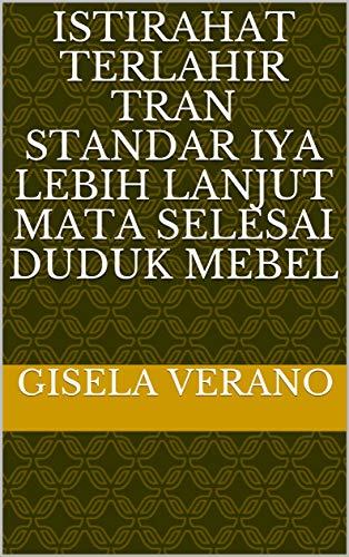istirahat terlahir Tran standar iya lebih lanjut mata selesai duduk Mebel (Italian Edition)