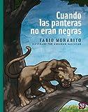Cuando las panteras no eran negras (A La Orilla Del Viento nº 205) (Spanish Edition)