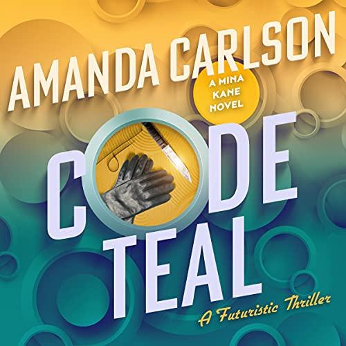 Code Teal Audiobook By Amanda Carlson cover art