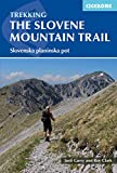 Cicerone Trekking the Slovene Mountain Trail: Slovenska Planinska Pot