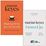 Making It Up As I Go Along & Grown Ups By Marian Keyes 2 Books Collection Set