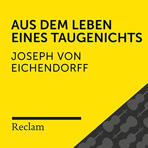 Eichendorff: Aus dem Leben eines Taugenichts (Reclam Hörbuch)