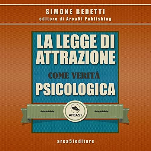 La Legge di Attrazione come verità psicologica Titelbild