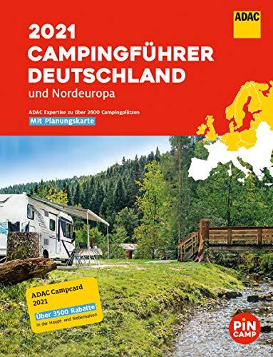 ADAC Campingführer Deutschland/Nordeuropa 2021: Mit ADAC Campcard und Planungskarten