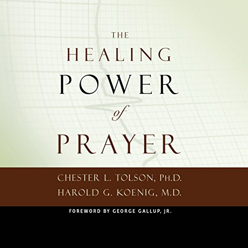The Healing Power of Prayer audiobook cover art