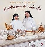 Nuestro pan de cada día (Fuera de Colección)