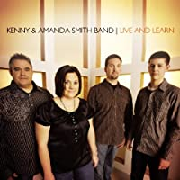 Live and Learn by Kenny & Amanda Smith Band (2008-09-09)