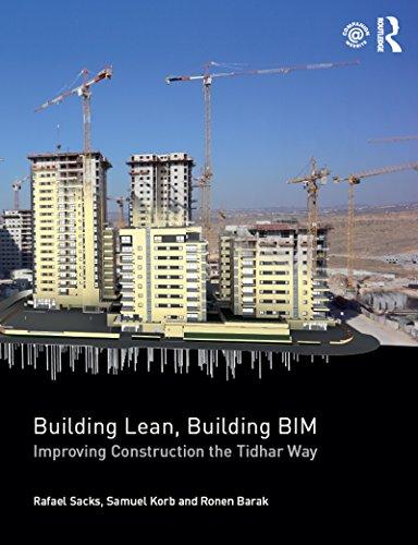 Building Lean, Building BIM: Improving Construction the Tidhar Way (English Edition)