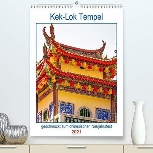 Kek-Lok Tempel geschmückt zum chinesischen Neujahrsfest (Premium, hochwertiger DIN A2 Wandkalender 2021, Kunstdruck in Hochglanz)
