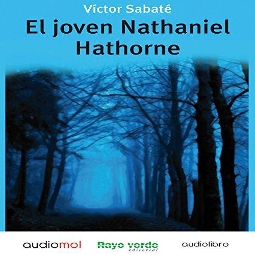 El joven Nathaniel Hawthorne [Young Nathaniel Hawthorne] copertina