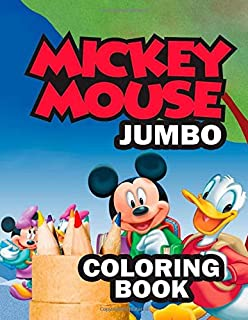 Mickey Mouse JUMBO Coloring Book: Super Fun Coloring Book For Kids