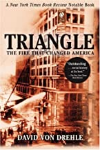 Triangle: The Fire That Changed America