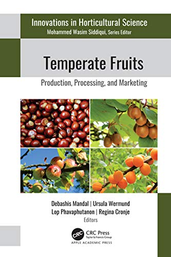 Temperate Fruits: Production, Processing, and Marketing (English Edition)