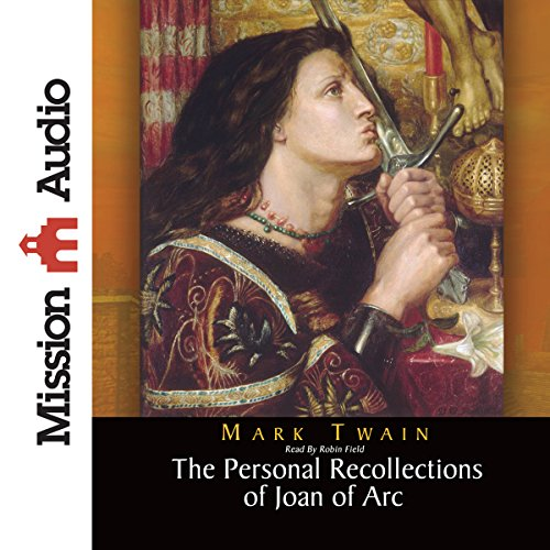 Personal Recollections of Joan of Arc cover art