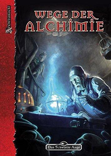 DSA4-Grundregelwerke (Ulisses) / Wege der Alchimie: Geheimnisse aventurischer Alchimie, Artefaktherstellung und Zauberzeichen-Magie (Das Schwarze Auge: Aventurien (Ulisses))