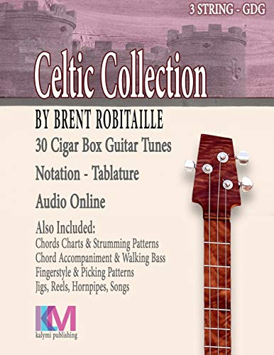 Cigar Box Guitar Celtic Collection: 30 Celtic Tunes for 3 String Cigar Box Guitar - GDG