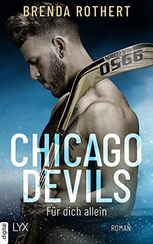 Chicago Devils - Für dich allein (Chicago-Devils-Reihe 5)