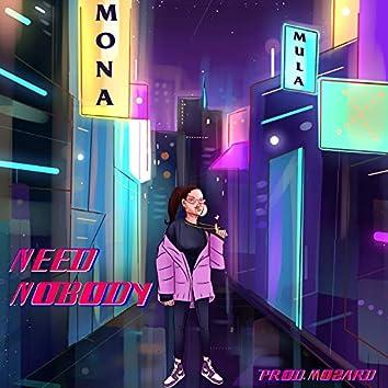 Need Nobody